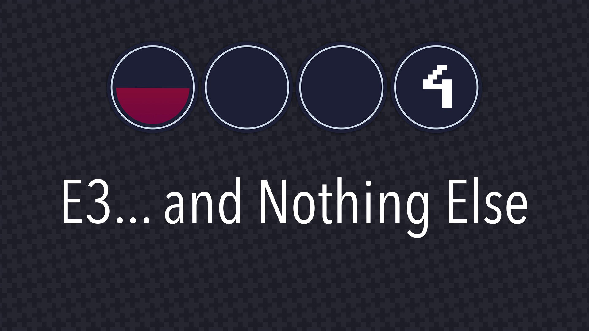 Last Life Podcast 4 - E3... and Nothing Else
