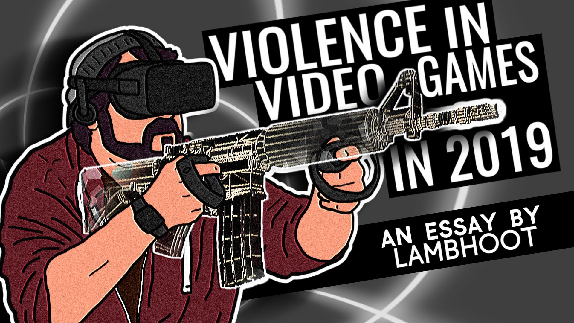 Violence in VR Video Games in 2019 (Essay)
